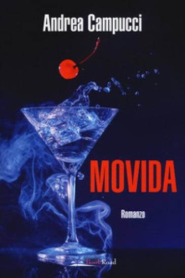 Movida - Andrea Campucci   Rochesterscifianimecon.com