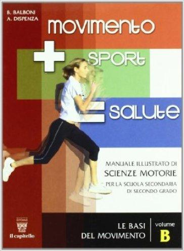 Movimento sport salute. Per le Scuole superiori. 2. - Beppe Balboni  