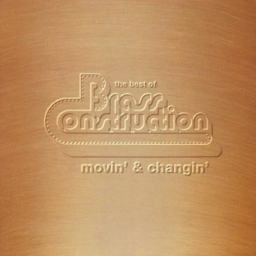Movin' & changin': the best of brass con