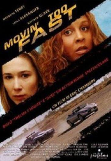 Movin' too fast (DVD)