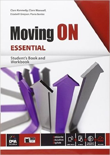 Moving on essential. Student's book-Workbook. Per le Scuole superiori. Con e-book. Con espansione online