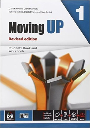 Moving up. Student's book-Workbook. Per le Scuole superiori. Con e-book. Con espansione online. 1.