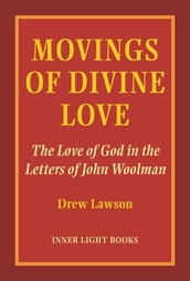 Movings of Divine Love
