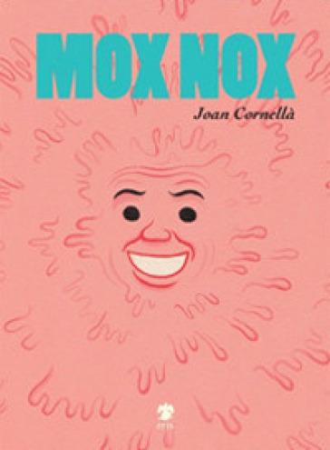 Mox Nox - Joan Cornellà |