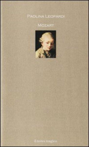 Mozart - Paolina Leopardi | Rochesterscifianimecon.com