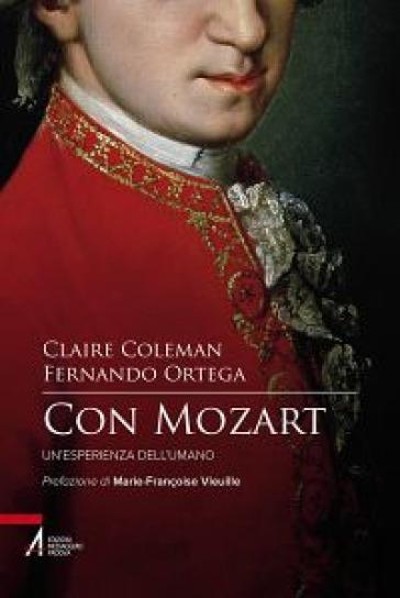 Con Mozart. Un'esperienza dell'umano - Claire Coleman pdf epub