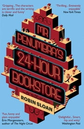 Mr Penumbra s 24-hour Bookstore