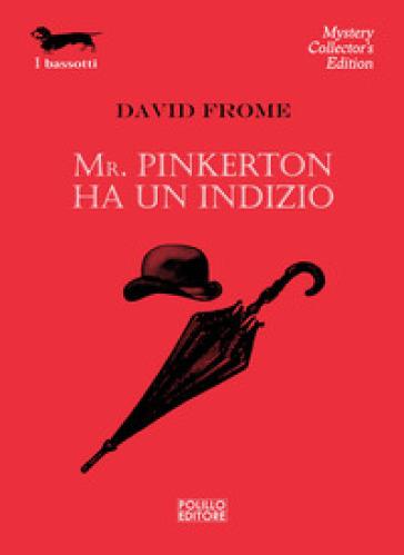Mr. Pinkerton ha un indizio - David Frome |