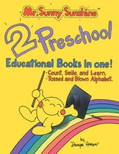 Mr. Sunny Sunshine Two Preschool Educational Books in One!