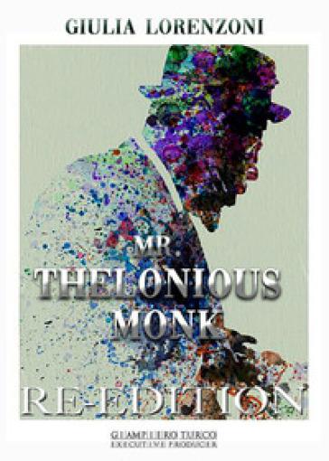 Mr. Thelonious Monk - Giulia Lorenzoni |