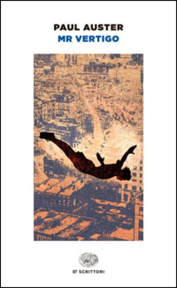 Mr. Vertigo - Paul Auster |
