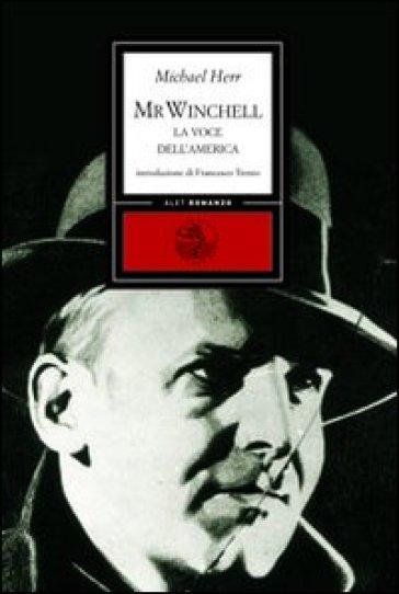 Mr. Winchell. La voce dell'America - Michael Herr  