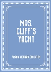 Mrs. Cliff s Yacht