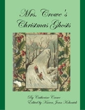 Mrs. Crowe s Christmas Ghosts