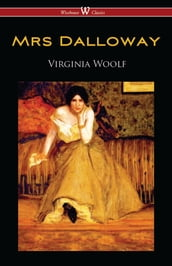 Mrs Dalloway (Wisehouse Classics Edition)