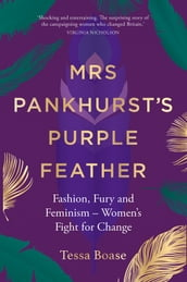 Mrs Pankhurst s Purple Feather