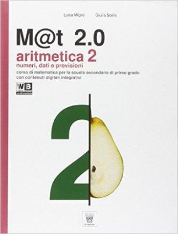 M@t 2.0. Per la Scuola media. Con DVD. Con e-book. Con espansione online. 2. - L. Miglio | Rochesterscifianimecon.com