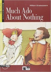 Much ado about nothing. Con audiolibro. CD Audio