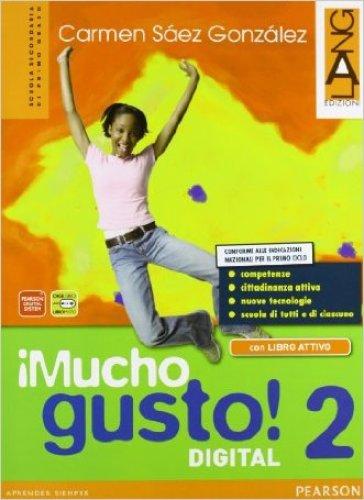 Mucho gusto digitalLIM. Per la Scuola media. Con e-book. Con espansione online. Con libro. 2. - Carmen Saez Gonzalez | Jonathanterrington.com