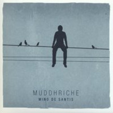 Muddhriche. CD Audio - Mino De Santis | Rochesterscifianimecon.com
