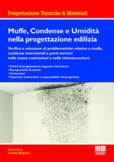 Muffe, condense e umidità nella progettazione edilizia - Lorenza Magnani | Thecosgala.com