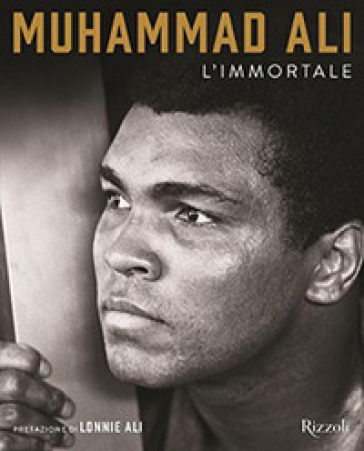 Muhammad Ali l'Immortale. Ediz. illustrata