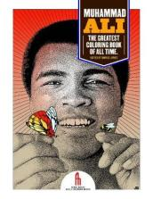 Muhammad Ali: the Greatest Coloring Book of All Time