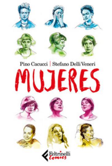 Mujeres - Pino Cacucci |