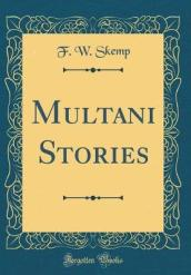 Multani Stories (Classic Reprint)