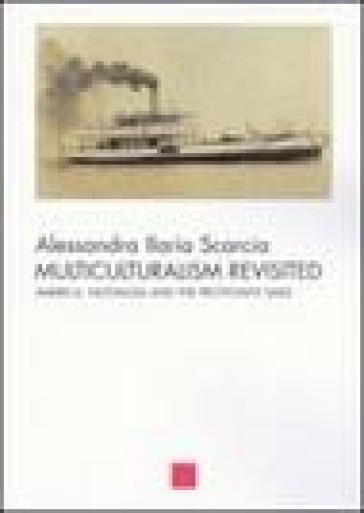 Multiculturalism revisited. America, nostalgia and the protestant smile - Alessandra Scarcia | Jonathanterrington.com