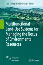 Multifunctional Land-Use Systems for Managing the Nexus of Environmental Resources