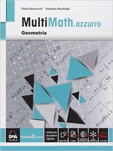 Multimath azzurro. Geometria. Per le Scuole superiori. Con e-book. Con espansione online - Paolo Baroncini  