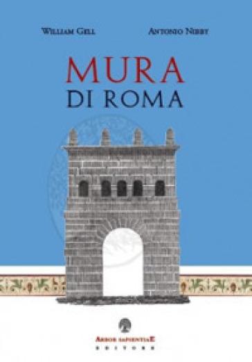 Mura di Roma - Antonio Nibby |