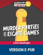 Murder parties et escape games 9/15 ans