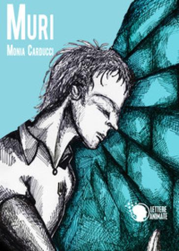 Muri - Monia Carducci | Kritjur.org
