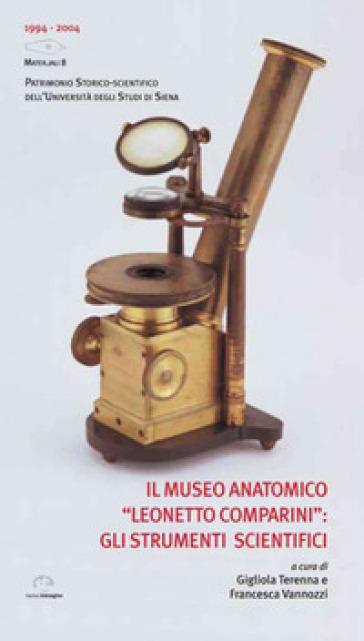 Il Museo Anatomico «Leonetto Comparini»: gli strumenti scientifici - Gigliola Terenna | Jonathanterrington.com