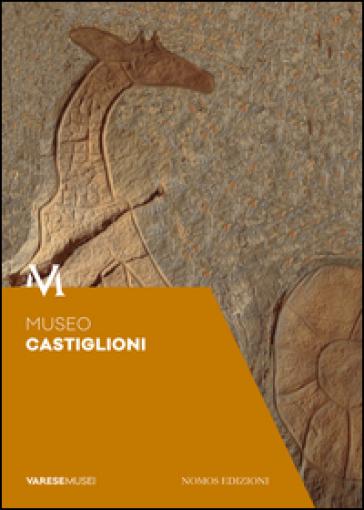 Museo Castiglioni. Guida - Marco Castiglioni |