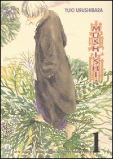 Mushishi. 1. - Yuki Urushibara   Rochesterscifianimecon.com