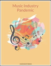 Music Industry Pandemic