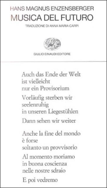 Musica del futuro - Hans Magnus Enzensberger | Kritjur.org