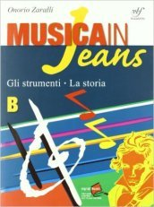Musica in jeans. Mozart in jeans. Vol. B. Con CD Audio. Per la Scuola media