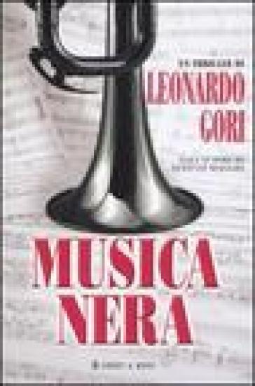Musica nera - Leonardo Gori |