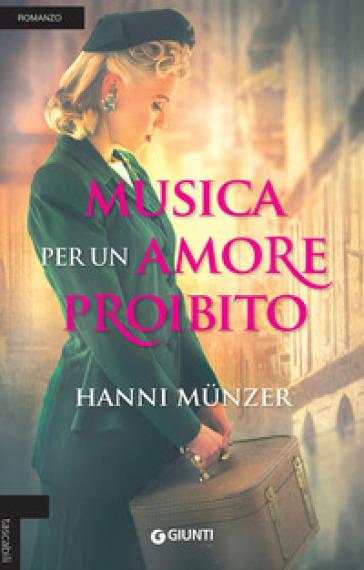Musica per un amore proibito - Hanni Munzer | Kritjur.org