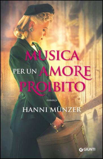 Musica per un amore proibito - Hanni Munzer |