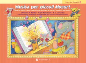 Musica per piccoli Mozart. Il libro dei compiti. 1. - Christine H. Balden |