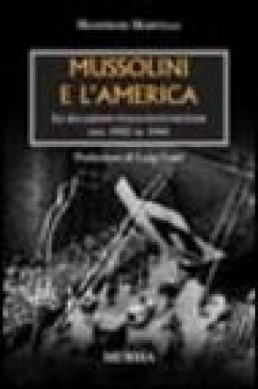 Mussolini e l'America - Manfredi Martelli | Kritjur.org