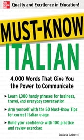 Must-Know Italian : 4,000 Words That Give You the Power to Communicate: 4,000 Words That Give You the Power to Communicate