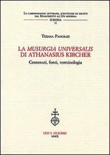 La «Musurgia universalis» di Athanasius Kircher. Contenuti, fonti, terminologia - Tiziana Pangrazi  