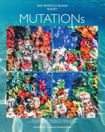 Mutations. Ediz. italiana e inglese - A. Lodolo |