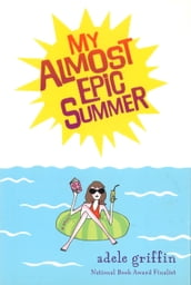 My Almost Epic Summer